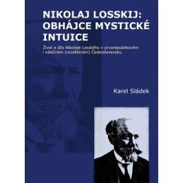 Nikolaj Losskij: obhájce mystické intuice - Karel Sládek
