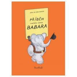 Příběh malého slona Babara - Jean de Brunhoff