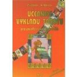 Učebnice výkladu tarotu - Zuzana Antares