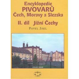 Encyklopedie pivovarů Čech, Moravy a Slezska, II. díl - Jižní Čechy - Pavel Jákl