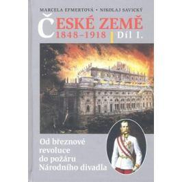 České země v letech 1848-1918 - Marcela Efmertová; Nikolaj Savický