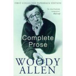 The Complete Prose: Woody Allen - Woody Allen