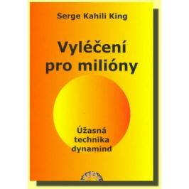 Vyléčení pro milióny - Úžasná technika dynamind - King Serge Kahili