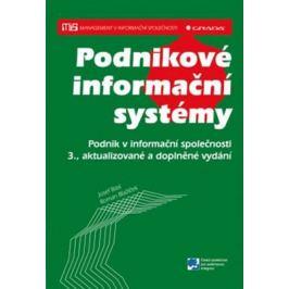 Podnikové informační systémy - Podnik v informační společnosti - Josef Basl, Roman Blažíček