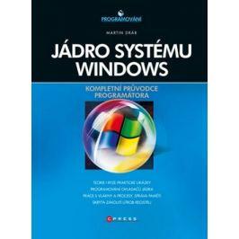 Jádro systému Windows - Martin Dráb