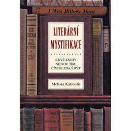 Literární mystifikace - Melissa Katsoulisová