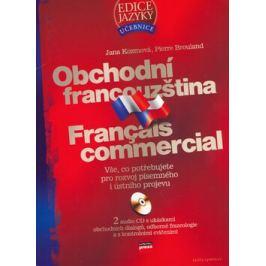 Obchodní francouzština - Jana Kozmová; Pierre Brouland