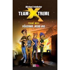 Team Xtreme Všechno, nebo nic - Michael Peinkofer