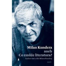 Milan Kundera aneb Co zmůže literatura - Bohumil Fořt
