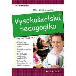 Vysokoškolská pedagogika - Pro odborné vzdělávání - Milan Slavík