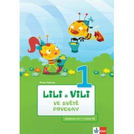 Lili a Vili 1 – Ve světě prvouky - učebnice pro 1. ročník ZŠ - Pavla Žižková