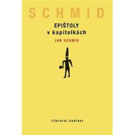 Epištoly v kapitolkách - Jan Schmid