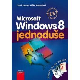 Microsoft Windows 8 Jednoduše - Pavel Roubal, Eliška Roubalová