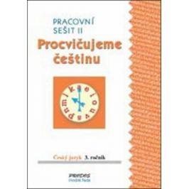 Procvičujeme češtinu pracovní sešit pro 3. ročník 2. díl - 3. ročník - Hana Mikulenková, Radek Malý
