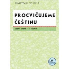 Procvičujeme češtinu 5. ročník pracovní sešit 1 - 5. ročník - Hana Mikulenková