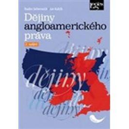 Dějiny angloamerického práva, 2. vydání - Jan Kuklík, Radim Seltenreich