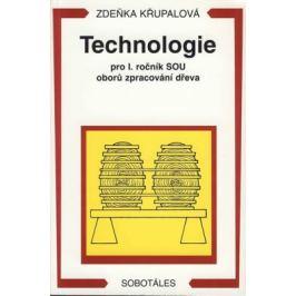 Technologie pro 1.r. SOU oborů zpracování dřeva - Zdeňka Křupalová