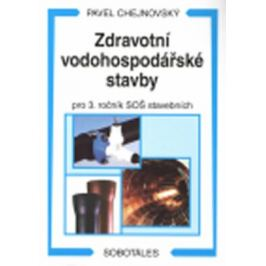 Zdravotní vodohospodářské stavby - Chejnovský Pavel
