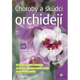 Choroby a škůdci orchidejí - Ivana Šafránková