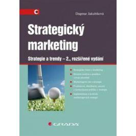 Strategický marketing - Strategie a trendy - Dagmar Jakubíková