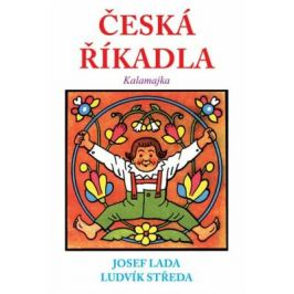Česká říkadla - Kalamajka - Josef Lada