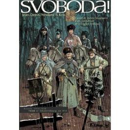 Svoboda! I.+ II. - Pendanx Jean-Denis