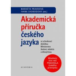 Akademická příručka českého jazyka - Markéta Pravdová