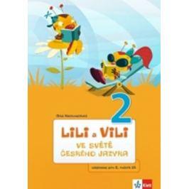 Lili a Vili 2 - Ve světě českého jazyka - Dita Nastoupilová