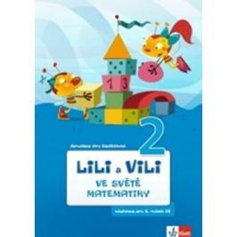 Lili a Vili 2 - Ve světě matematiky - Sedláčková Jaroslava