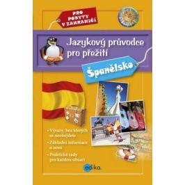 Jazykový průvodce pro přežití - Španělsko - kolektiv