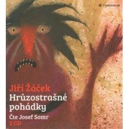 Hrůzostrašné pohádky - Jiří Žáček - audiokniha