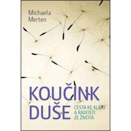 Koučink duše - Michaela Merten