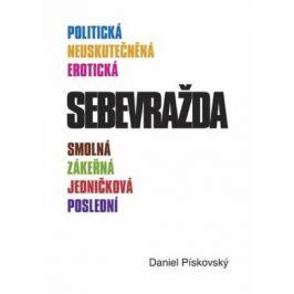 Sebevražda - Daniel Pískovský