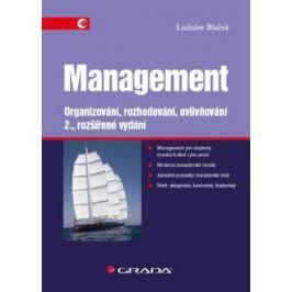 Management - Organizování, rozhodování, ovlivňování - Ladislav Blažek