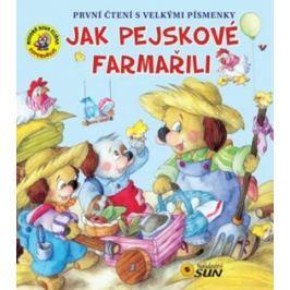 Jak pejskové farmařili - První čtení s velkými písmenky