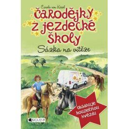 Čarodějky z jezdecké školy Sázka na vítěze - Carola von Kesselová