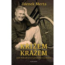 Křížem krážem - Zdenek Merta