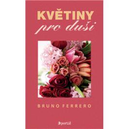 Květiny pro duši - Bruno Ferrero