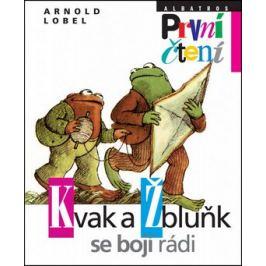 Kvak a Žbluňk se bojí rádi - Arnold Lobel
