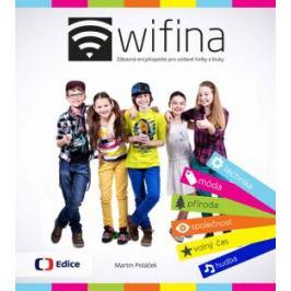Wifina - Zábavná encyklopedie pro zvídavé holky a kluky - Poláček Martin