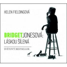 Bridget Jonesová: Láskou šílená - Helen Fielding - audiokniha