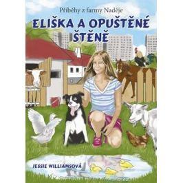 Eliška a opuštěné štěně - Jessie Williamsová