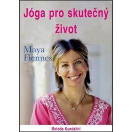 Jóga pro skutečný život - Maya Fiennes