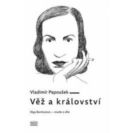 Věž a království - Vladimír Papoušek