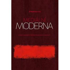Mediální moderna - Jiří Bystřický