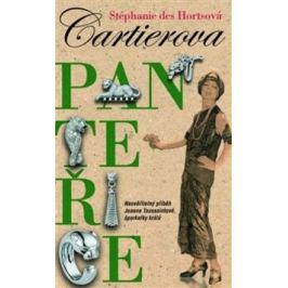 Cartierova panteřice - Stéphanie Des Hortsová