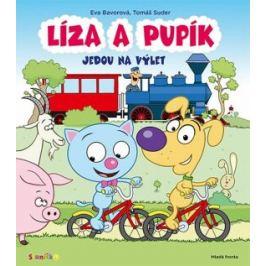 Líza a Pupík jedou na výlet - Eva Bavorová