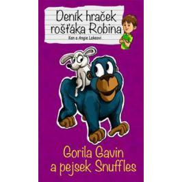 Gorila Gavin a pejsek Snuffles - Deník hraček rošťáka Robina - Lakeovi Ken a Angie