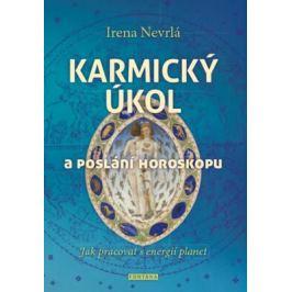 Karmický úkol a poslání horoskopu - Nevrlá Irena