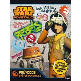 Star Wars - Povstalci - Průvodce světem povstalců